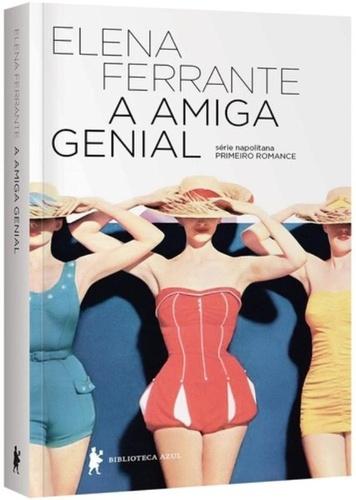 Amiga Genial é um dos melhores  livros escritos por mulheres