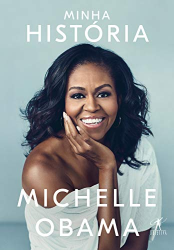 A biografia de Michelle Obama é um livro inspirador